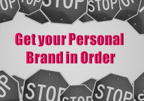 Get your personal brand in order